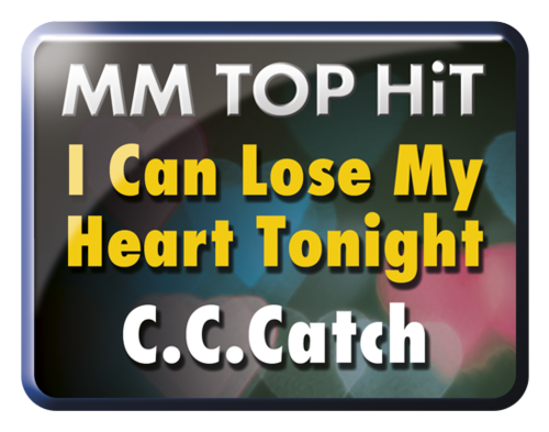 I Can Lose My Heart Tonight - C.C.Catch