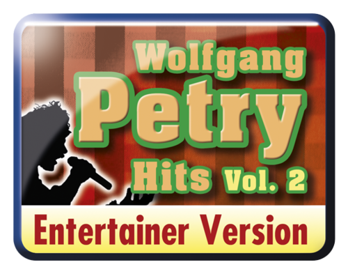 Wolfgang Petry Hits Vol. 2 - Entertainer-Version