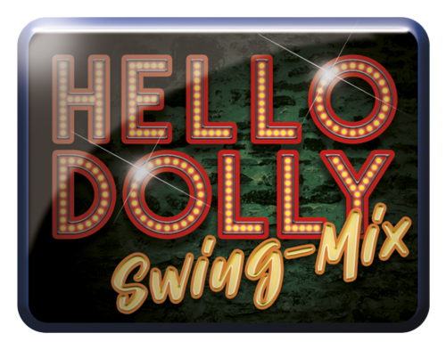 Hello Dolly - Swing-Mix