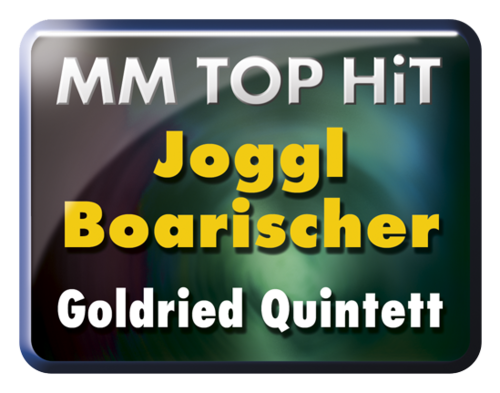Joggl Boarischer - Goldried Quintett