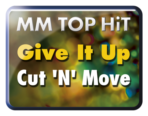 Give It Up - Cut 'N 'Move