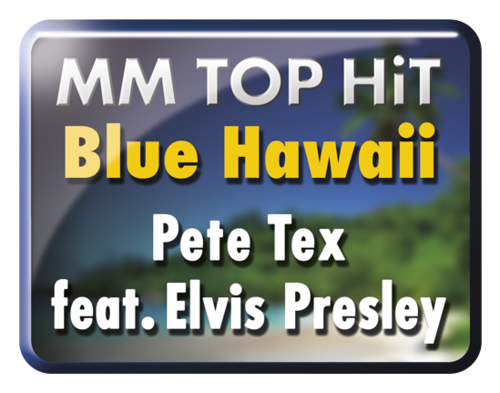 Blue Hawaii - Pete Tex feat. Elvis Presley